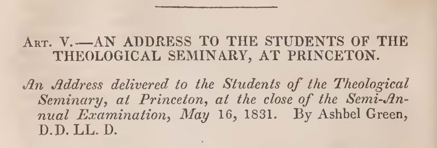 Green, Ashbel, An 1831 Address to the Students of the Theological Seminary at Princeton Title Page.jpg