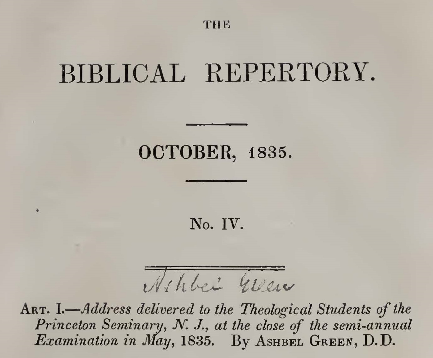 Green, Ashbel, Address Delivered to the Theological Students of the Princeton Seminary, N. J., at the Close of the Semi-annual Examination in May, 1835 Title Page.jpg