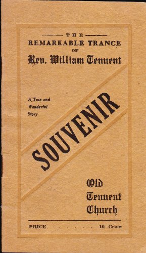 Tennent, Jr., William, The Remarkable Trance of Rev. William Tennent.jpg