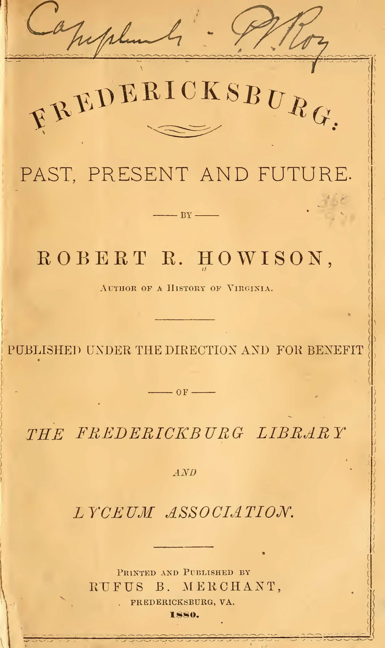 Howison, Robert Reid, Fredericksburg Past, Present and Future Title Page.jpg