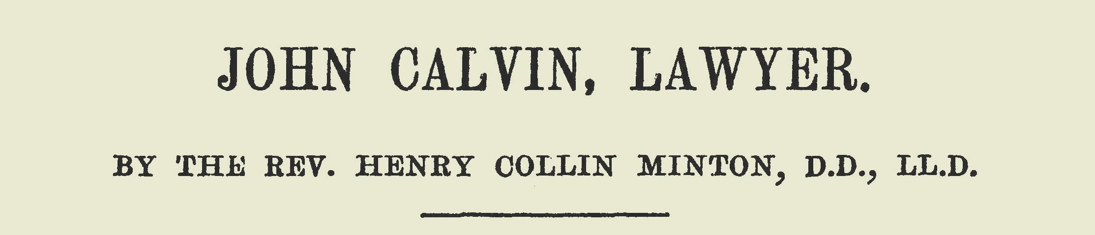 Minton, Henry Collin, John Calvin, Lawyer Title Page.jpg