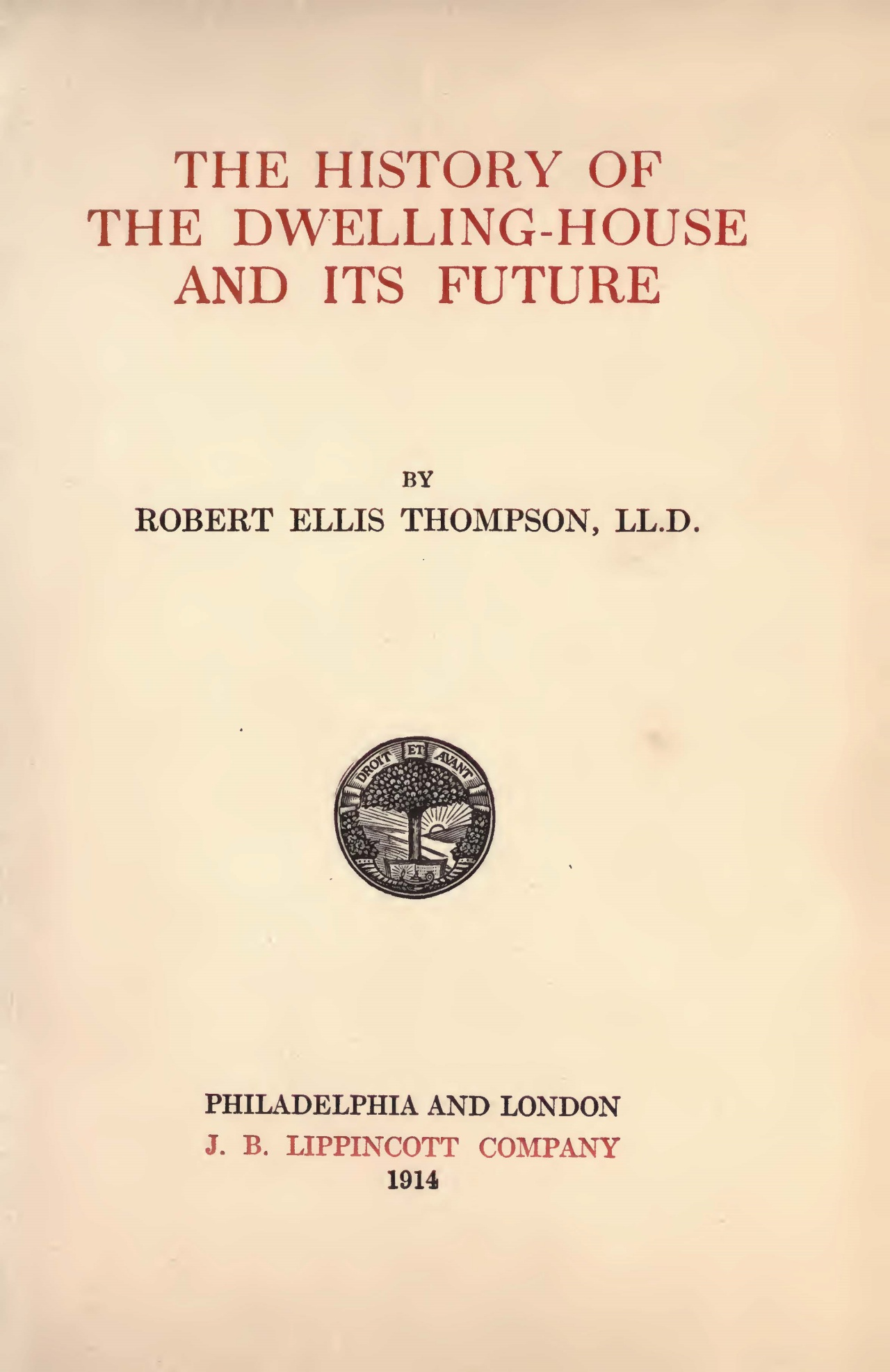 Thompson, Robert Ellis, The History of the Dwelling-House and Its Future Title Page.jpg