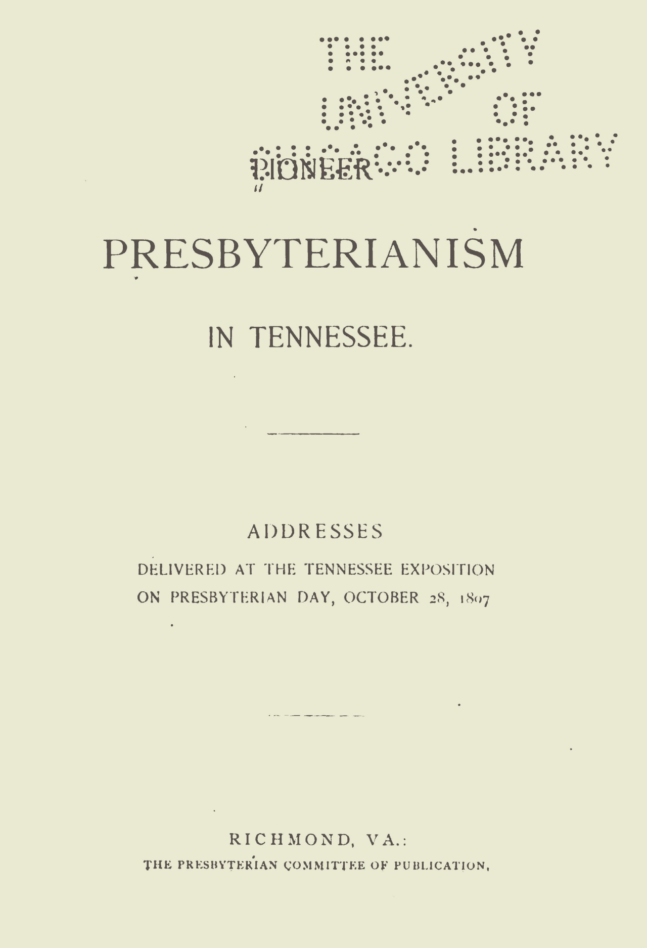 Vance, James Isaac, Pioneer Presbyterianism in Tennessee Title Page.jpg