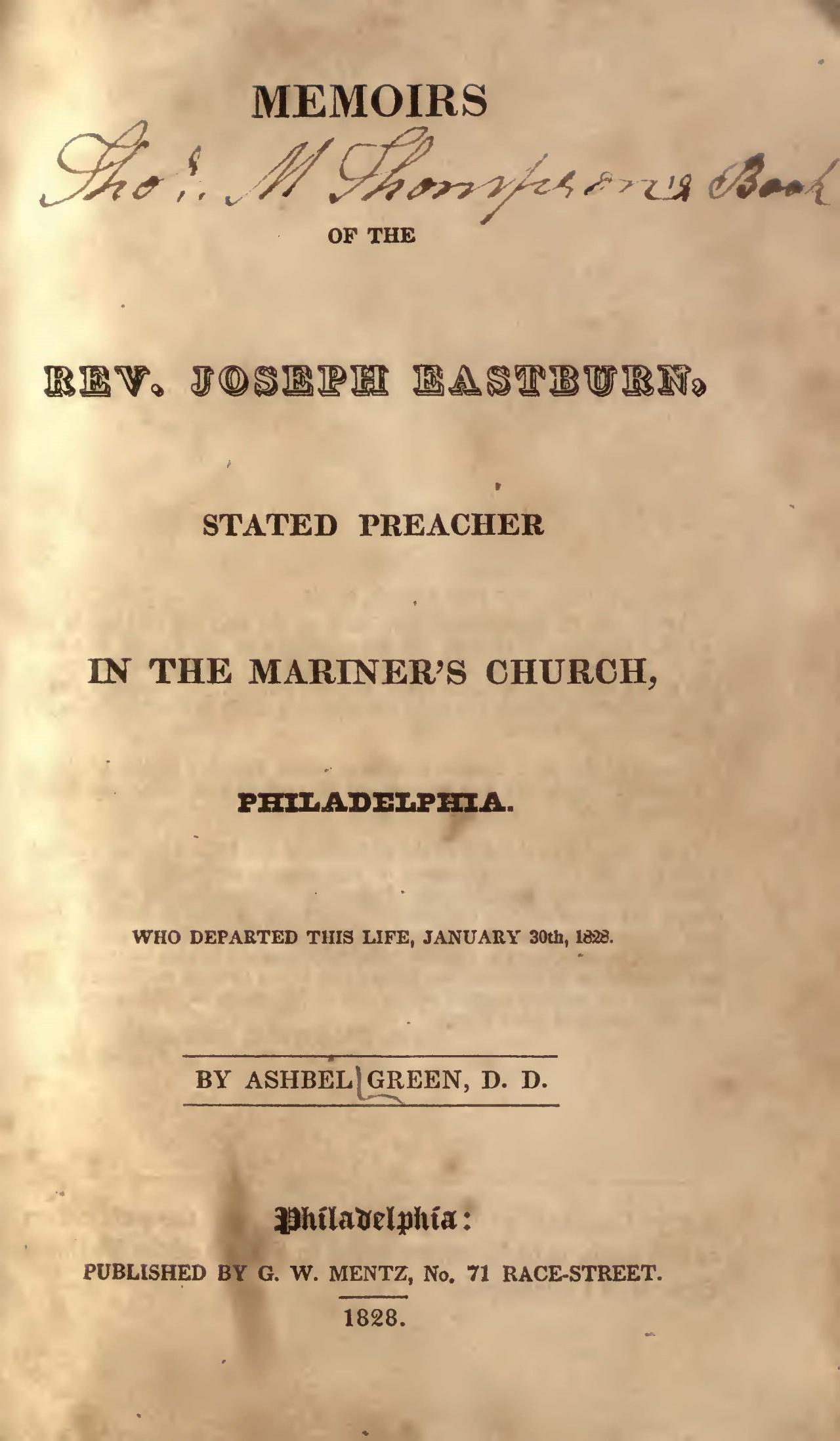 Eastburn, Joseph, Memoirs of the Rev. Joseph Eastburn Title Page.jpg