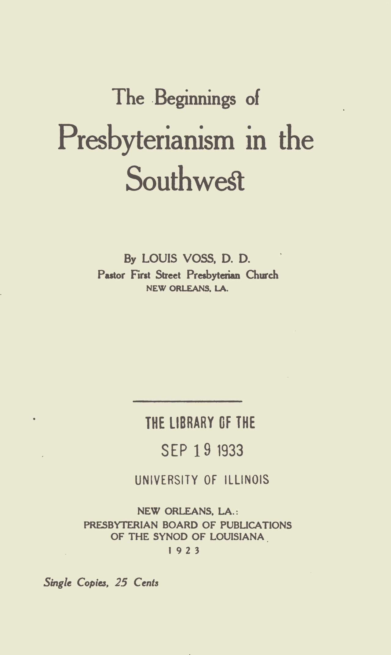 Voss, Louis, The Beginnings of Presbyterianism in the Southwest Title Page.jpg