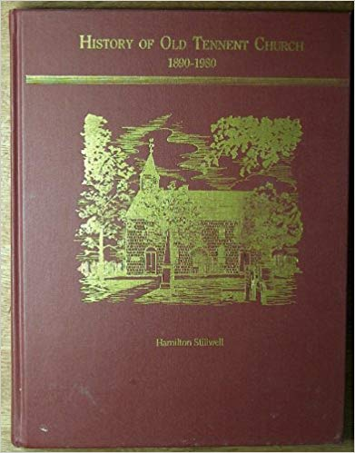 Stillwell, History of Old Tennent Church.jpg