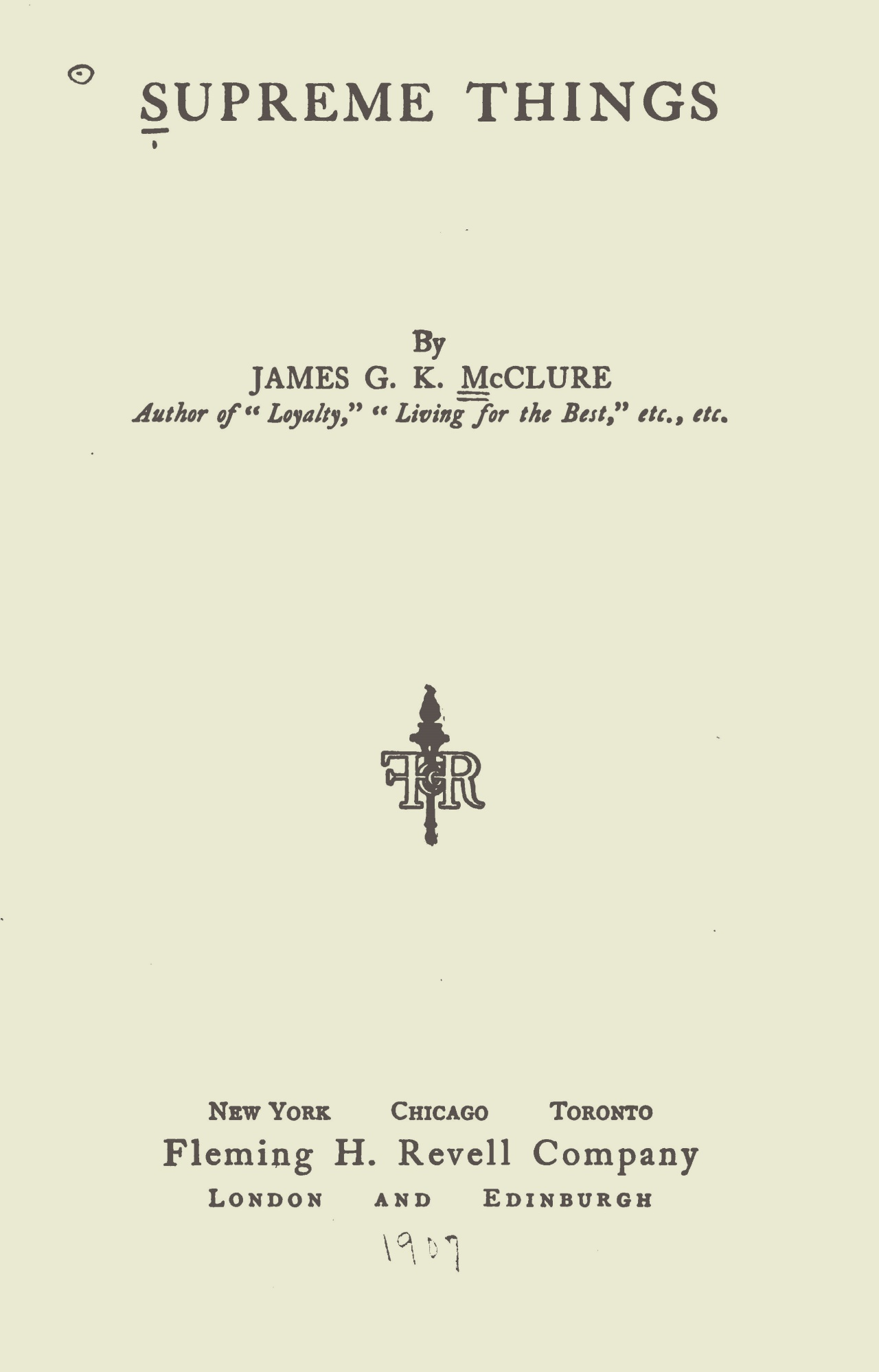 McClure, Sr., James Gore King, Supreme Things Title Page.jpg