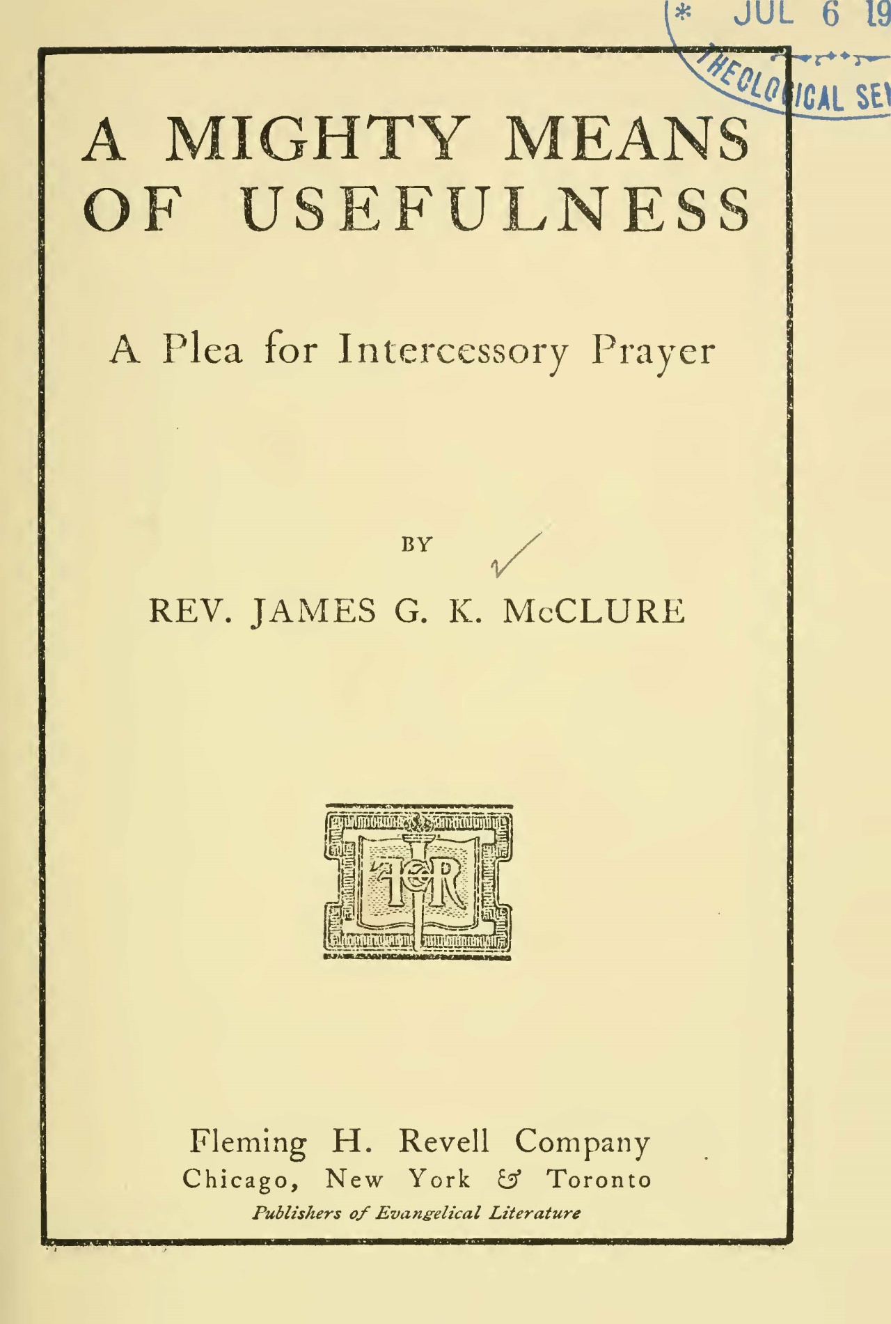 McClure, Sr., James Gore King, A Mighty Means of Usefulness Title Page.jpg