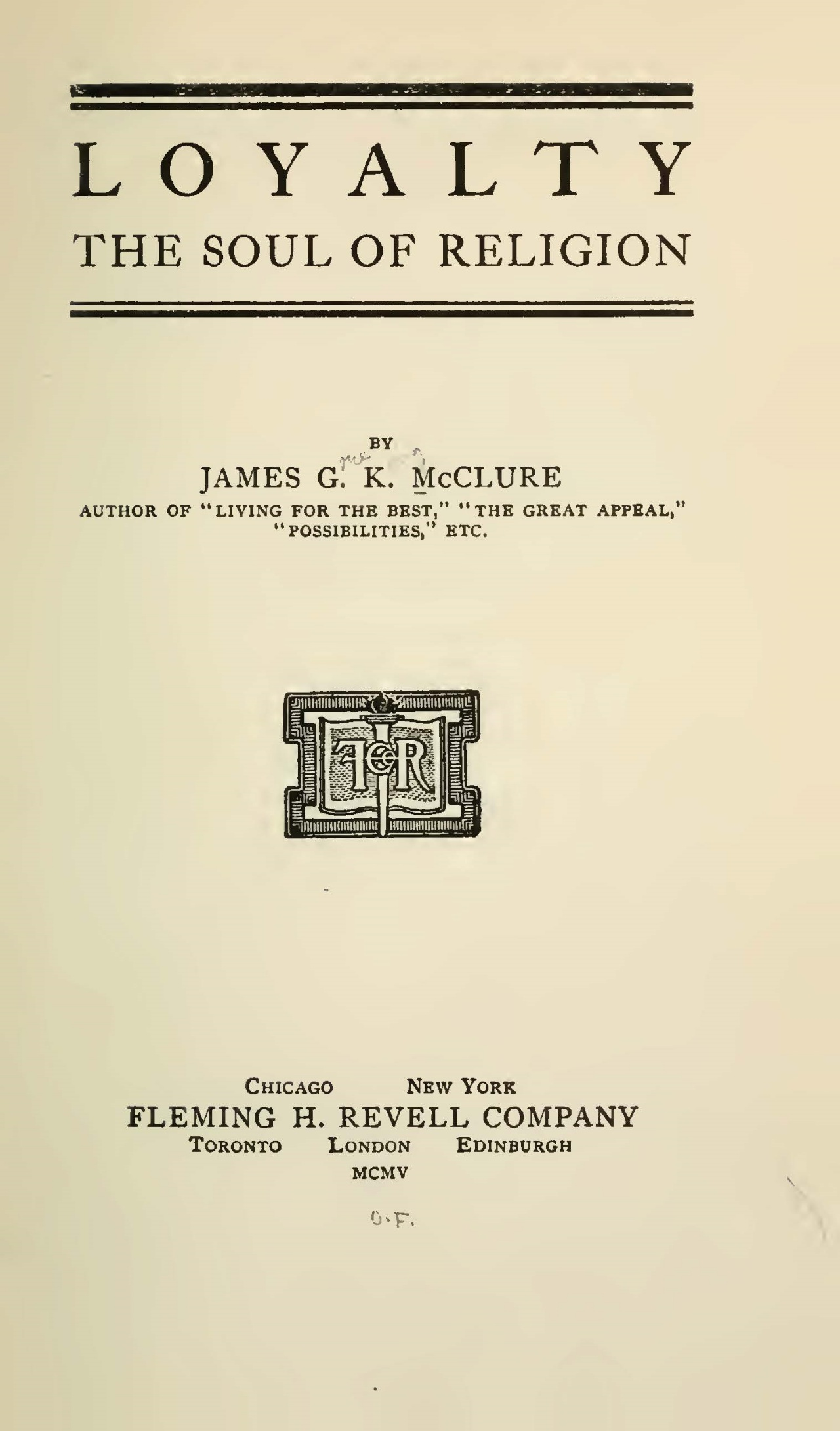 McClure, Sr., James Gore King, Loyalty the Soul of Religion Title Page.jpg