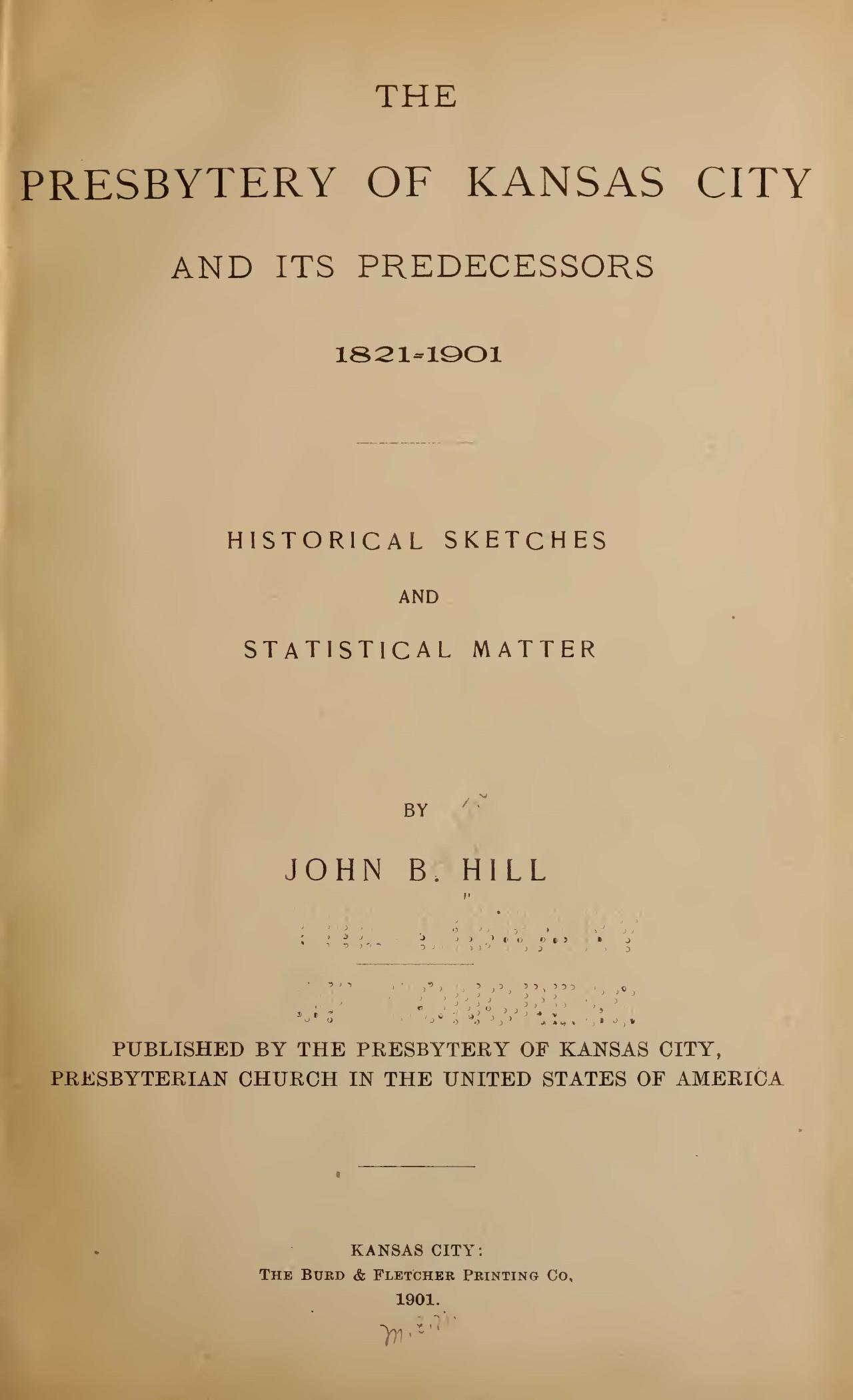 Hill, John Boynton, The Presbytery of Kansas City Title Page.jpg