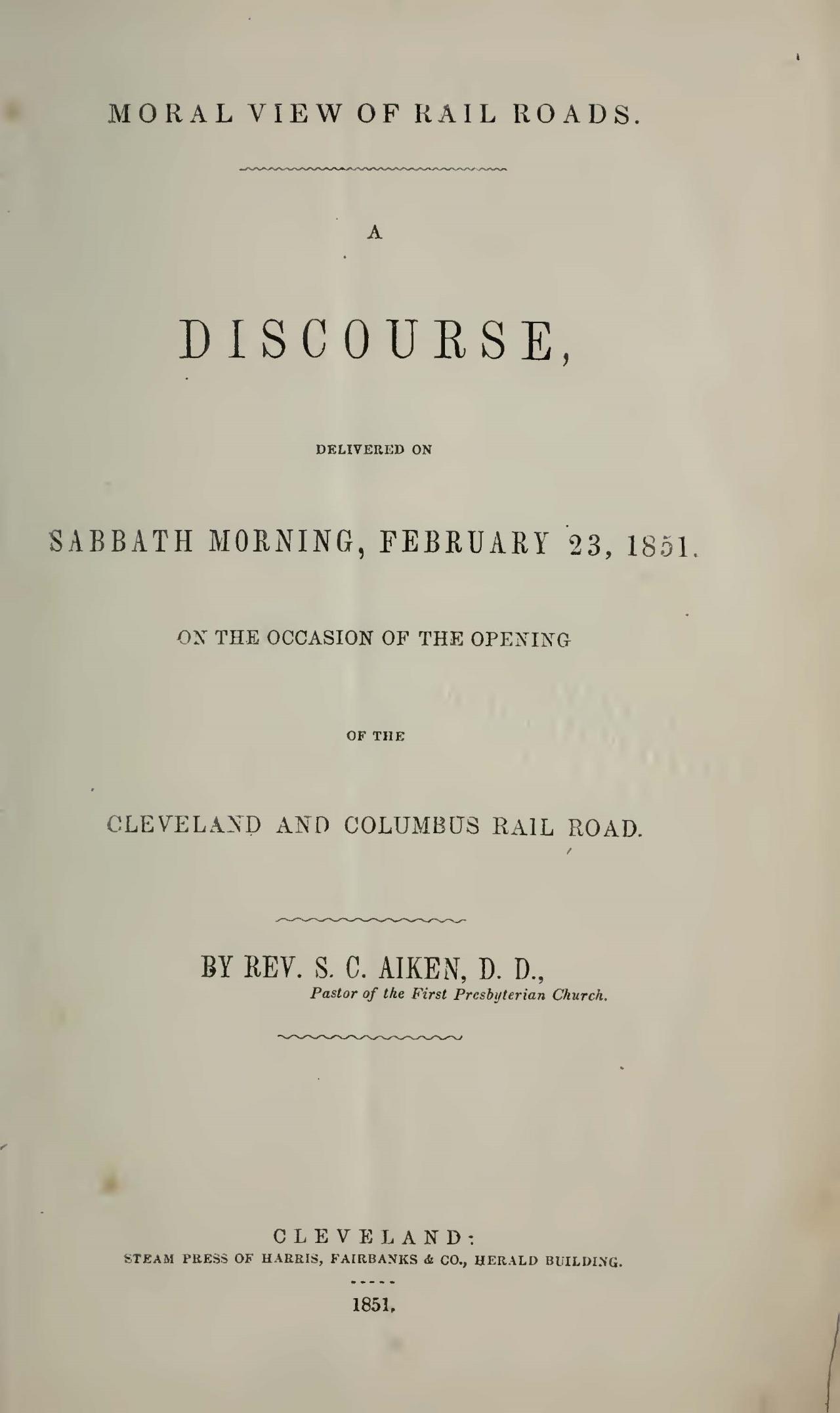 Aiken, Samuel Clark, Moral View of Rail Roads A Discourse Title Page.jpg