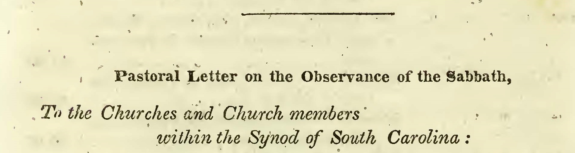 Palmer, Benjamin Morgan, Pastoral Letter on the Observance of the Sabbath Title Page.jpg