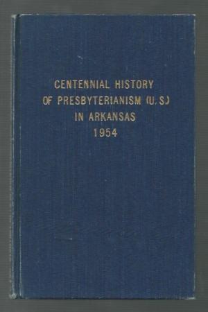 Davis, Roy L., Centennial History of Presbyterianism in Arkansas.jpg