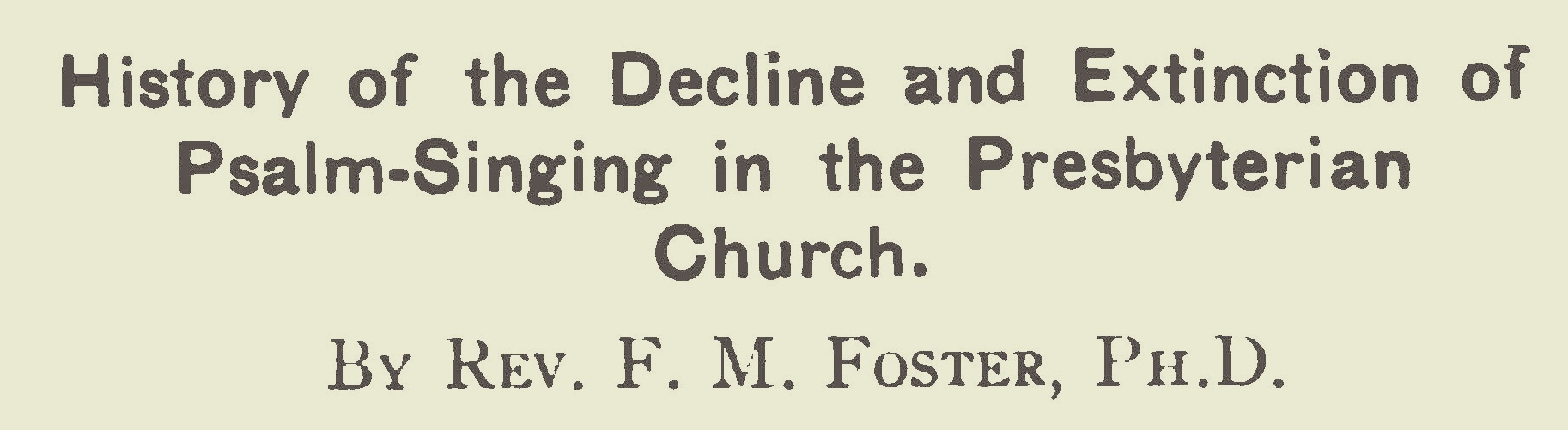 Foster, Finley Milligan, History of the Decline and Extinction of Psalm-Singing Title Page.jpg