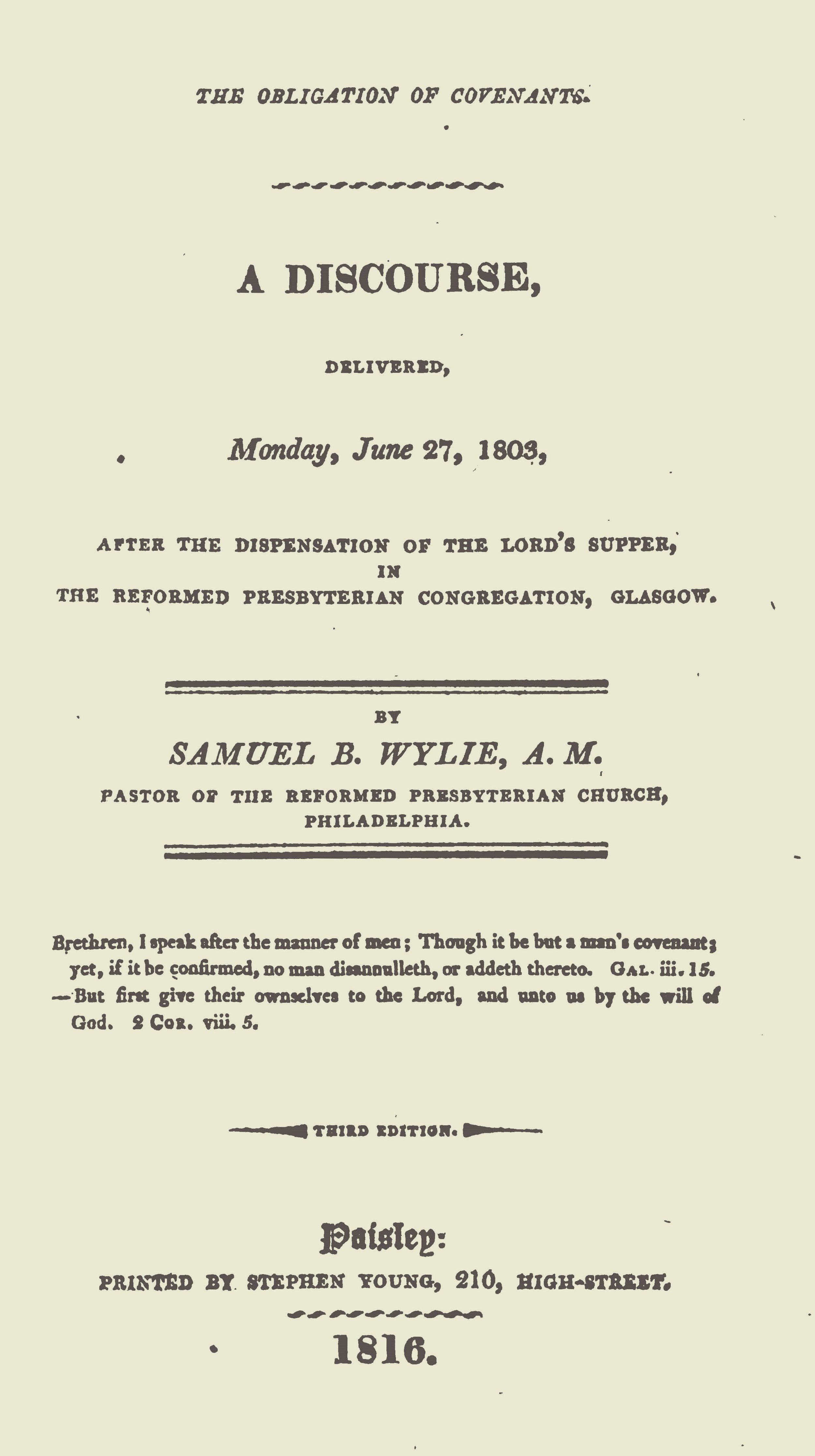 Wylie, Samuel Brown, The Obligation of Covenants A Discourse Title Page.jpg
