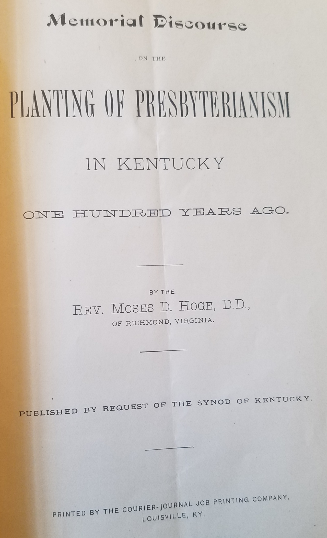 Hoge, Moses Drury, The Planting of Presbyterianism in Kentucky Title Page.jpg