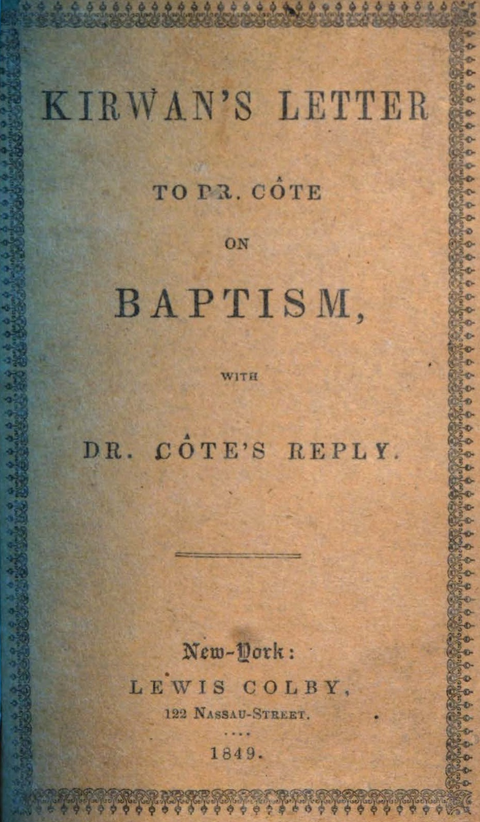 Murray, Nicholas, Kirwan's Letter to Dr. Cote on Baptism Title Page.jpg