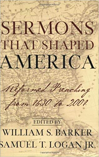 Barker, Sermons That Shaped America.jpg