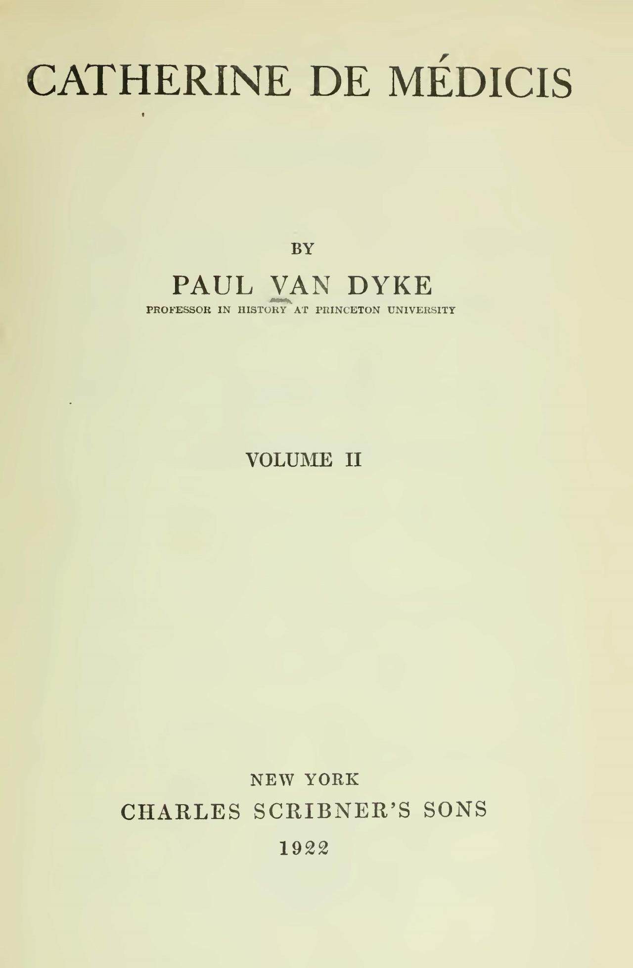 Van Dyke, Paul, Catherine de Medicis, Vol. 2 Title Page.jpg