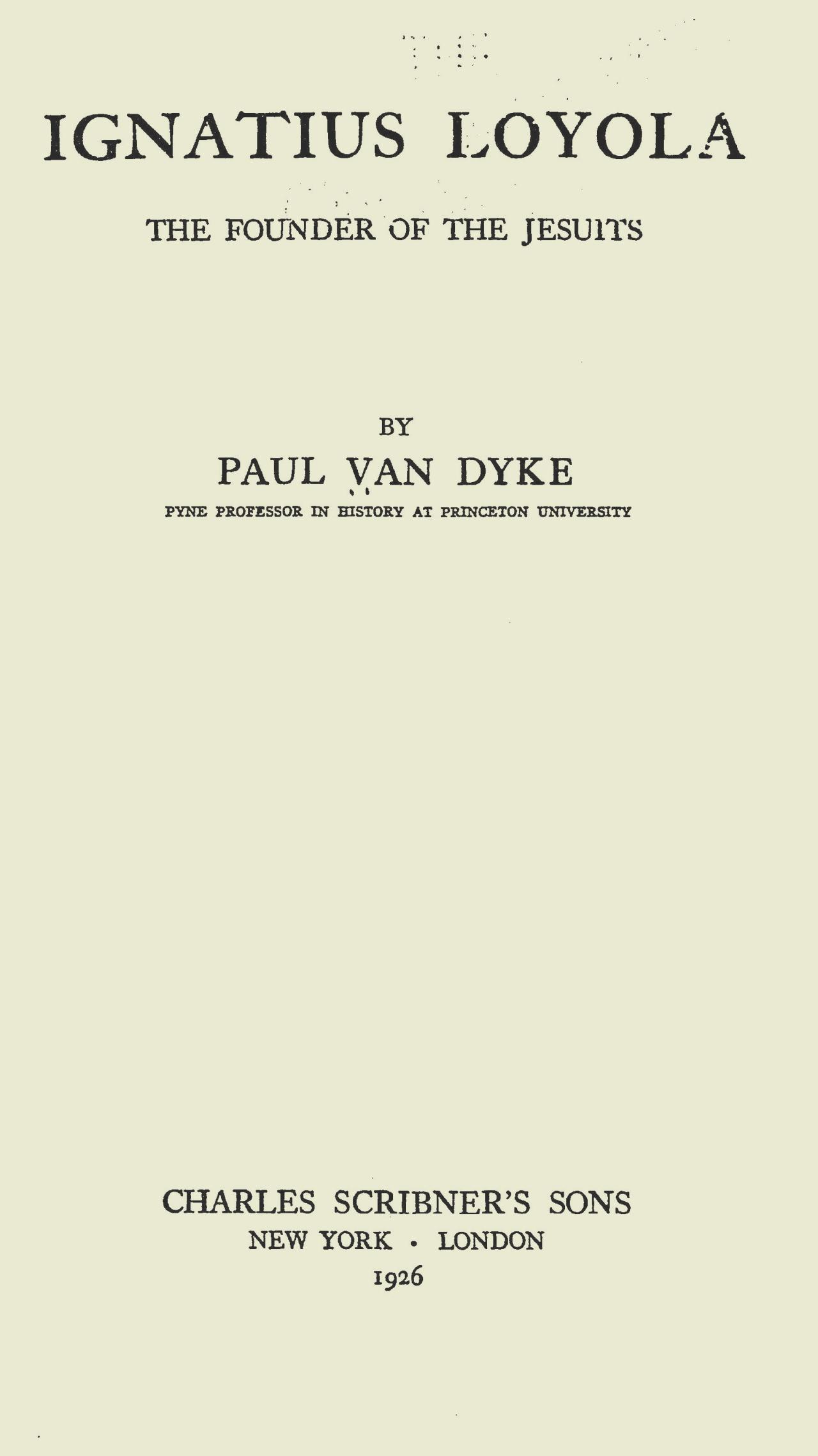 Van Dyke, Paul, Ignatius Loyola Title Page.jpg