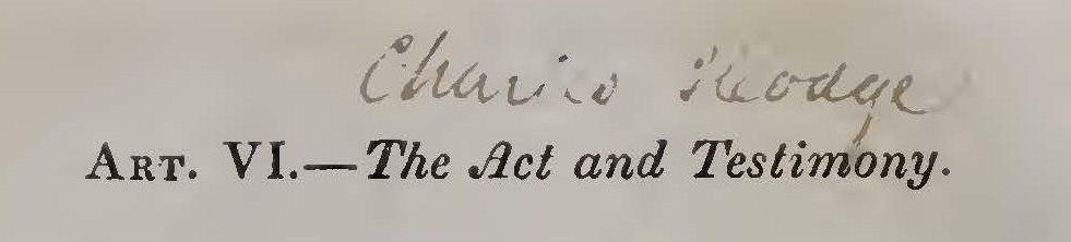 Hodge, Charles, The Act and Testimony Title Page.jpg