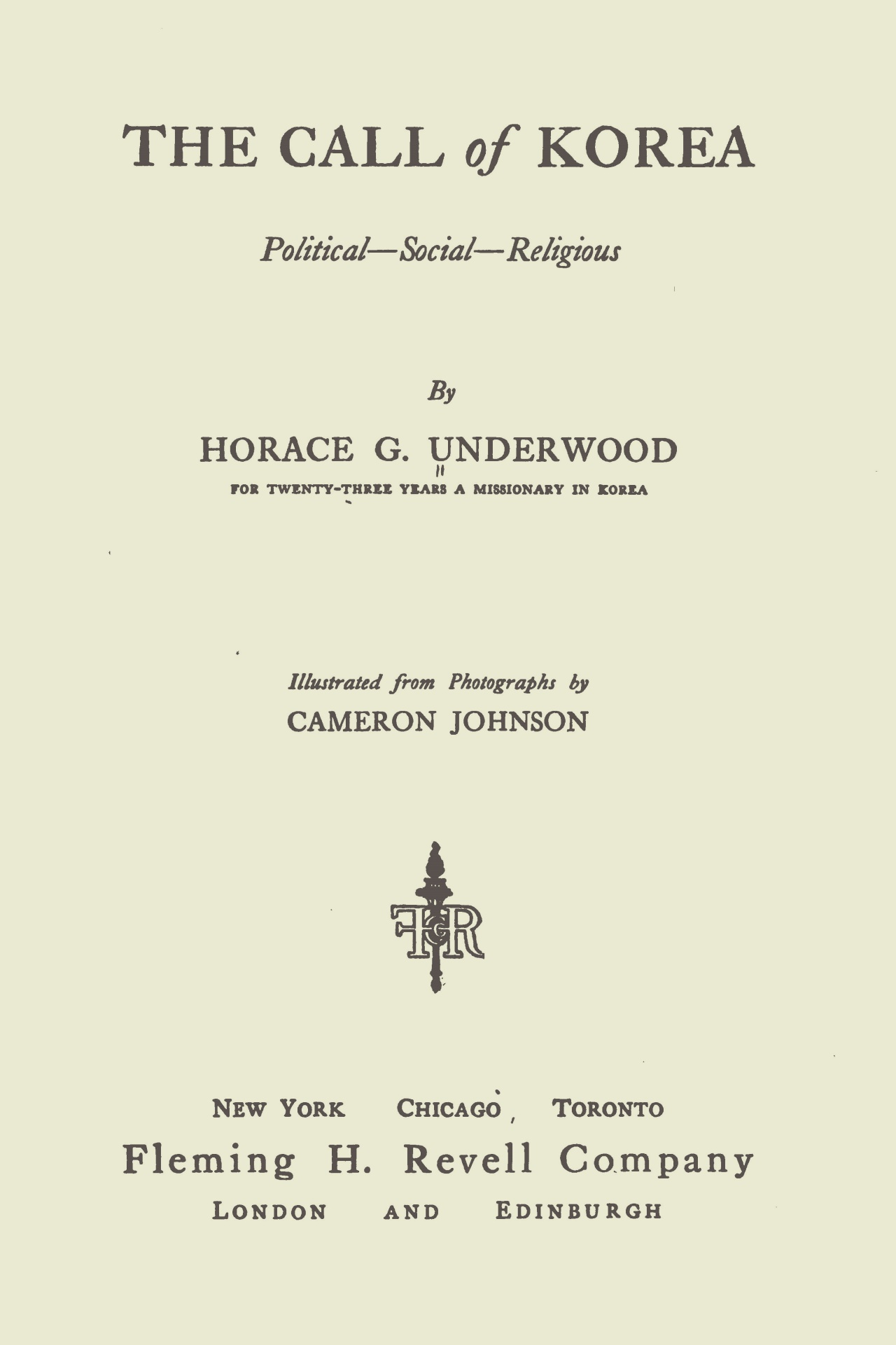 Underwood, Horace Grant, The Call of Korea Title Page.jpg