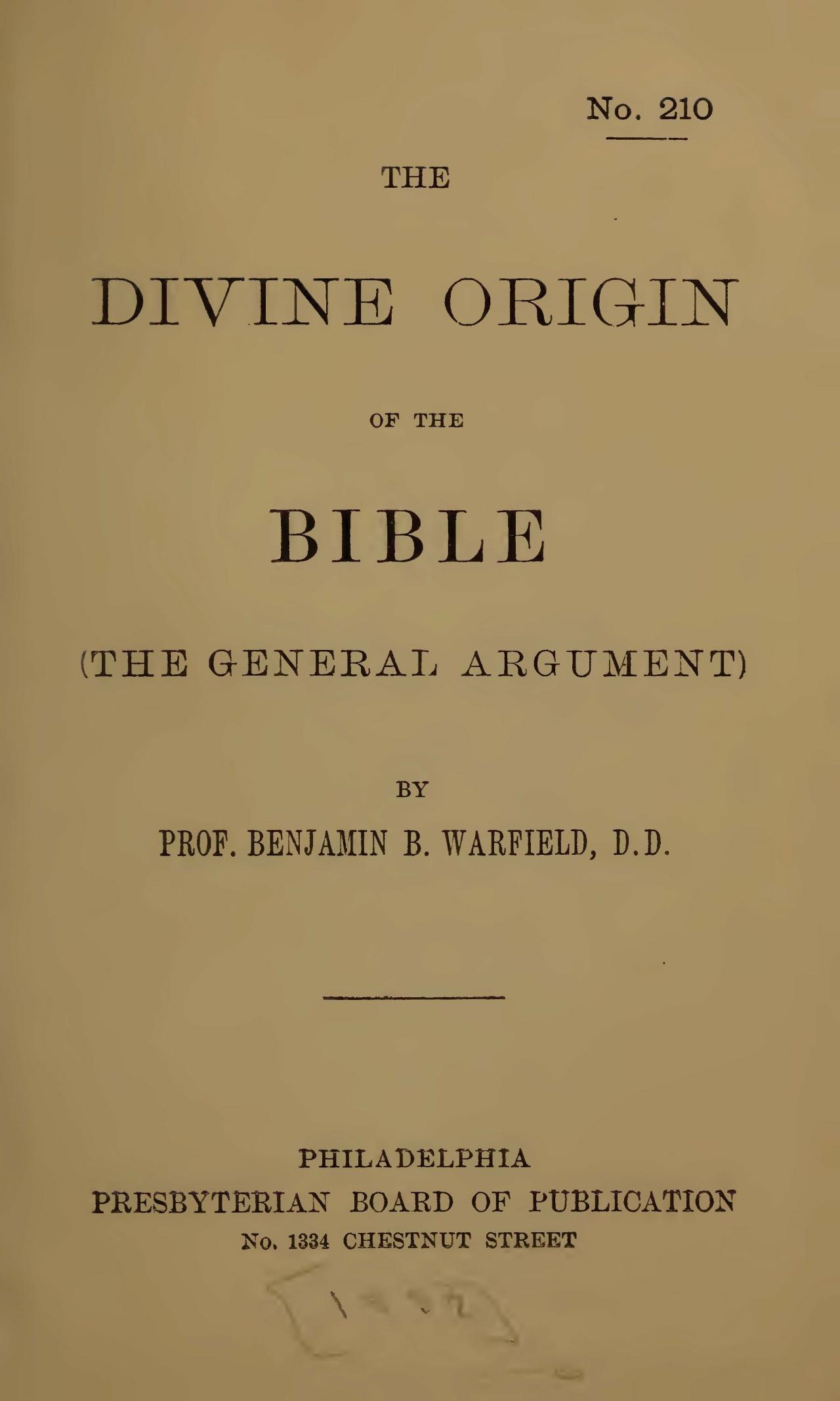 Warfield, Benjamin Breckinridge, The Divine Origin of the Bible Title Page.jpg