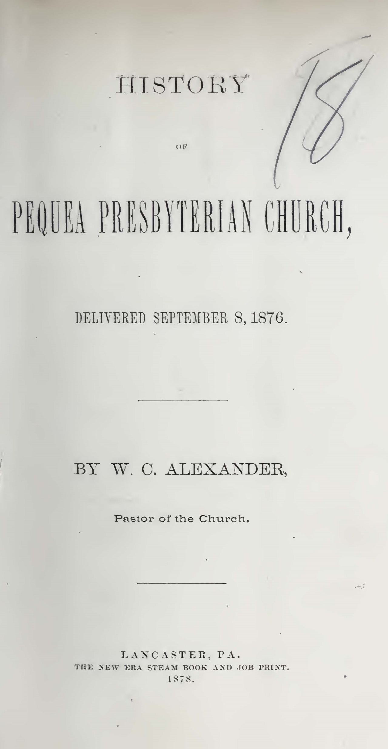 Alexander, William Clarke, History of the Pequea Presbyterian Church Title Page.jpg