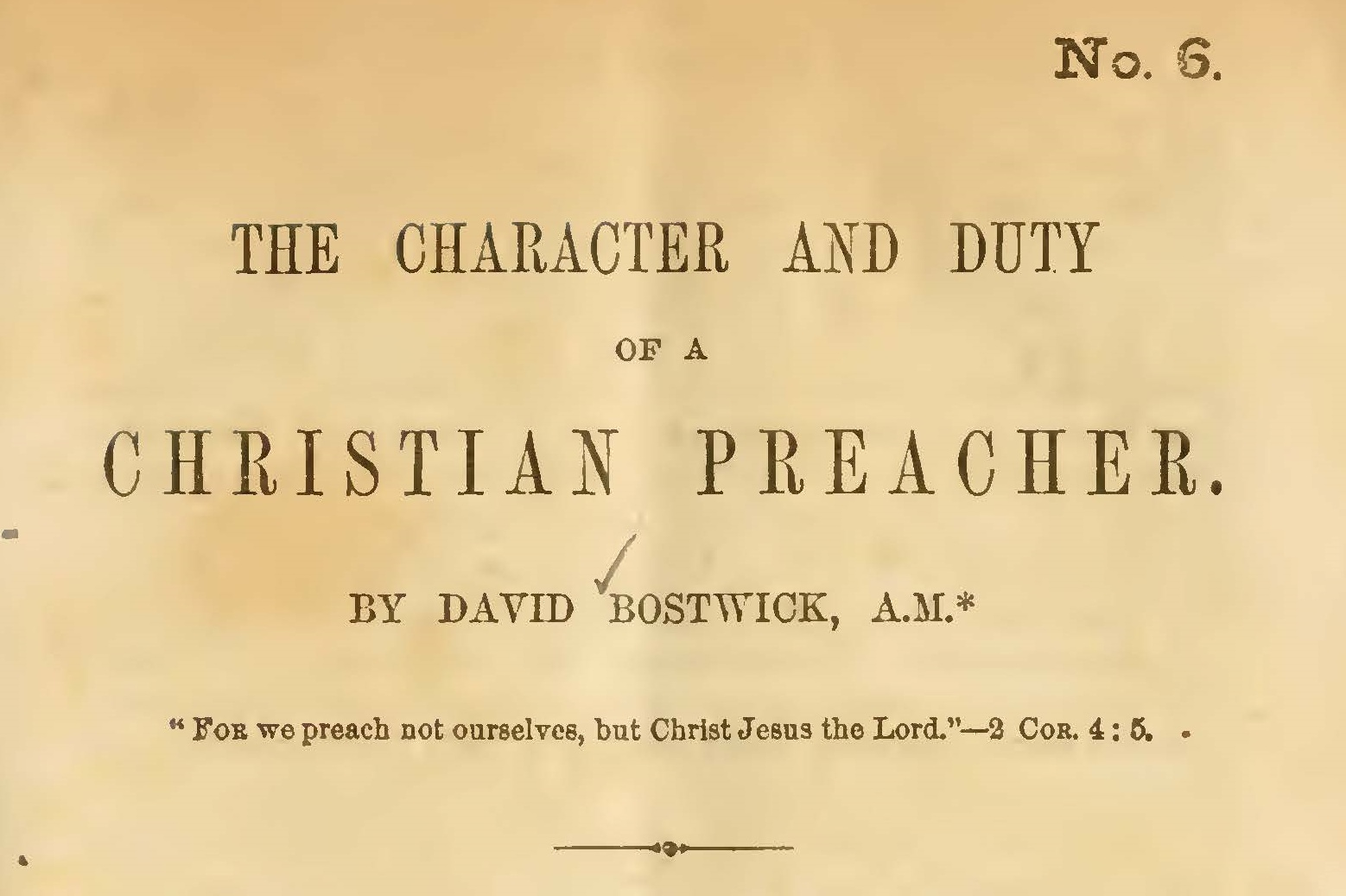 Bostwick, David, The Character and Duty of a Christian Preacher Title Page.jpg