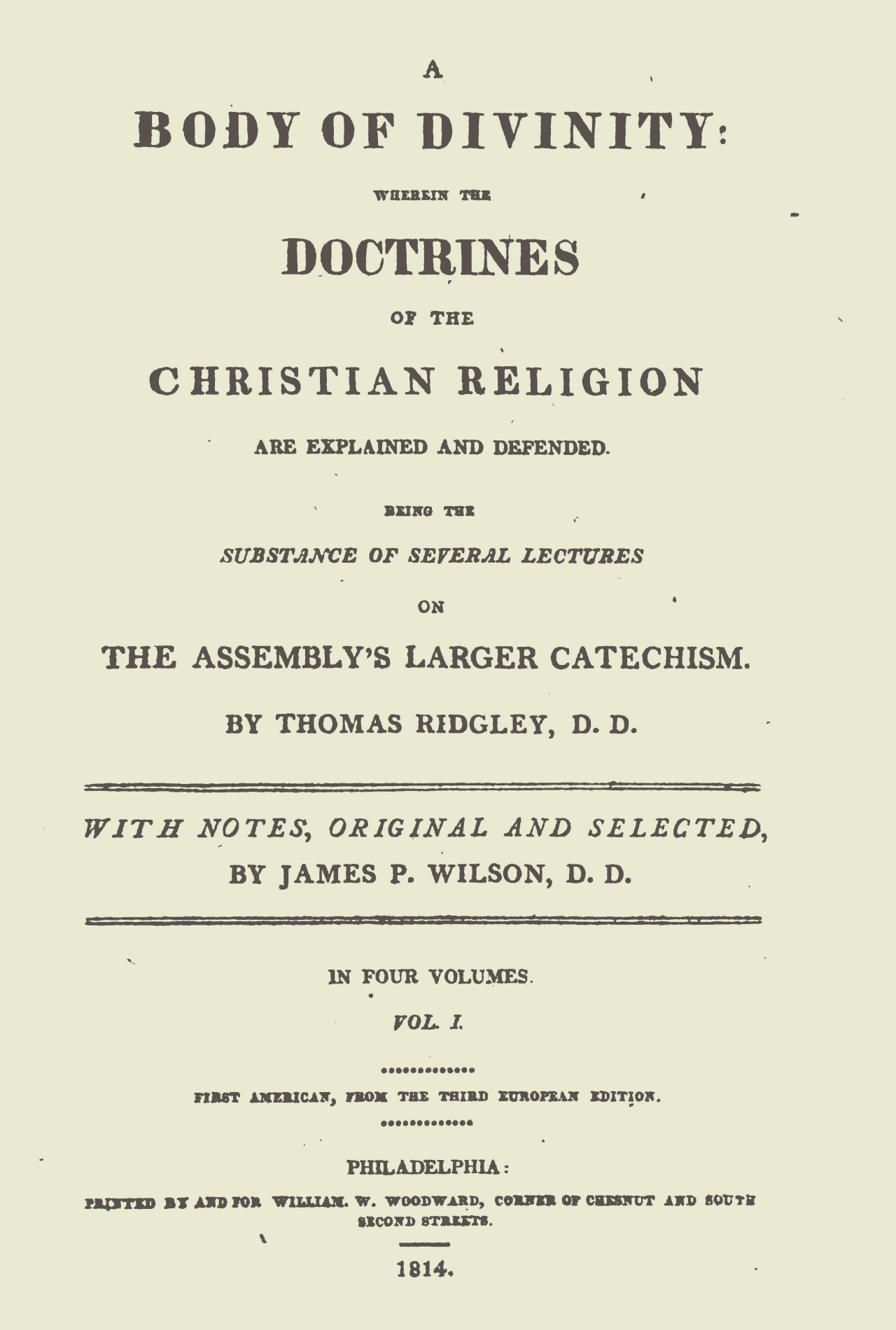 Wilson, Sr., James Patriot, Notes on Ridgley's Body of Divinity, Vol. 1 Title Page.jpg