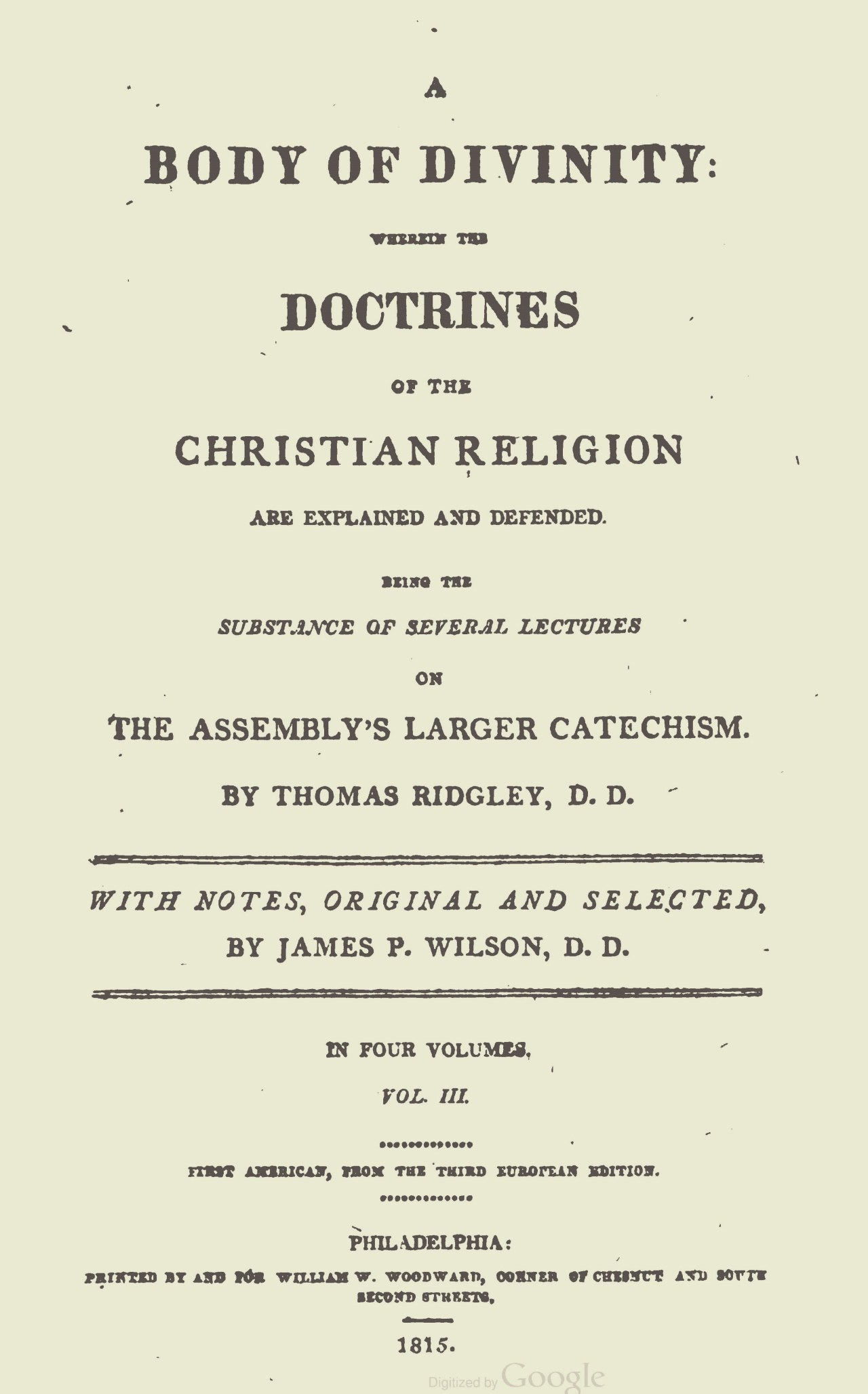 Wilson, Sr., James Patriot, Notes on Ridgley's Body of Divinity, Vol. 3 Title Page.jpg