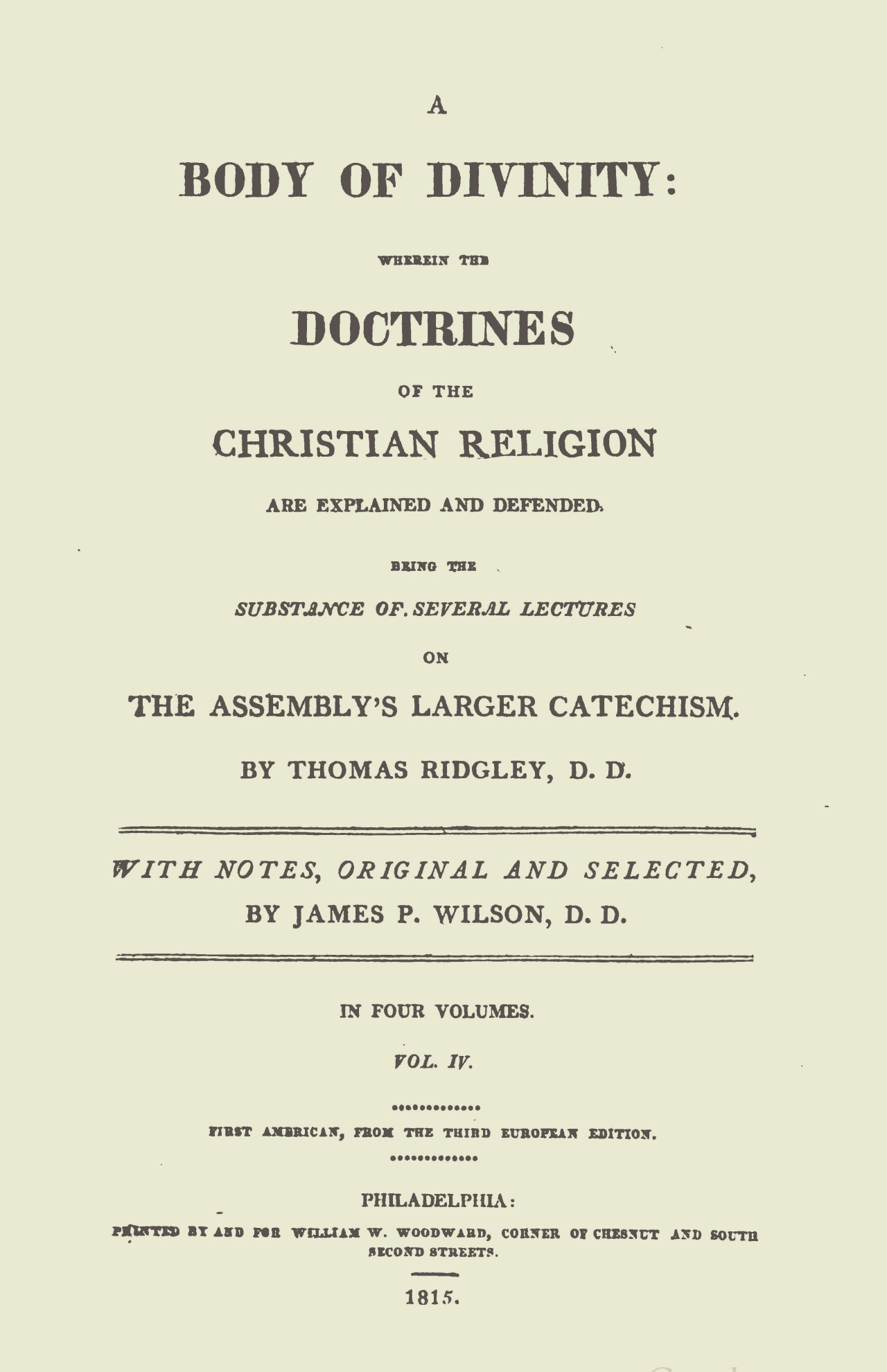 Wilson, Sr., James Patriot, Notes on Ridgley's Body of Divinity, Vol. 4 Title Page.jpg