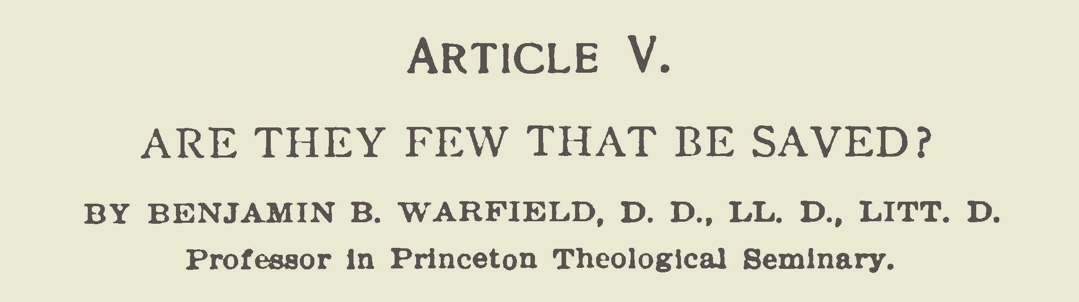 Warfield, Benjamin Breckinridge, Are They Few That Be Saved Title Page.jpg