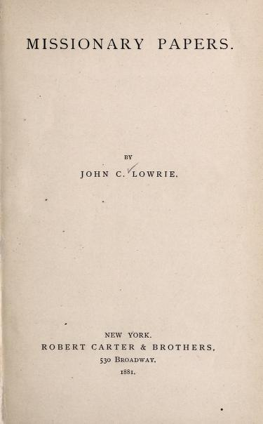 Lowrie, Missionary Papers.jpg