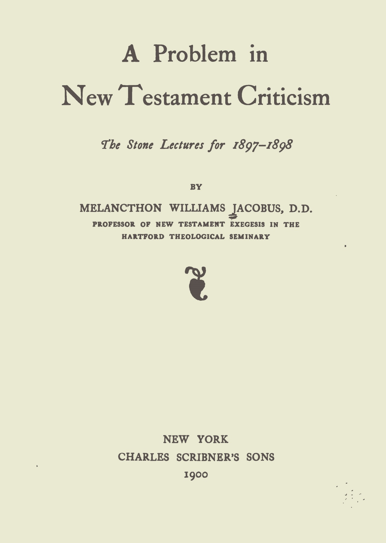 Jacobus, Jr., Melancthon Williams, A Problem in New Testament Criticism Title Page.jpg