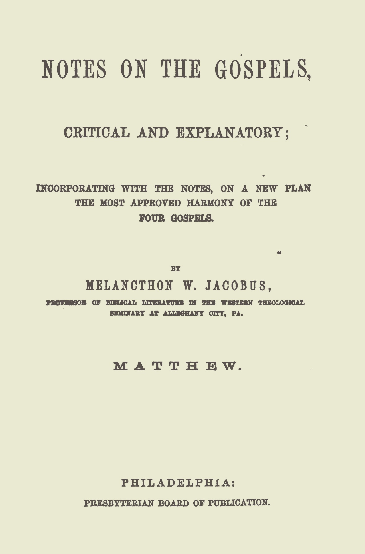 Jacobus, Sr., Melancthon Williams, Notes on Matthew Title Page.jpg
