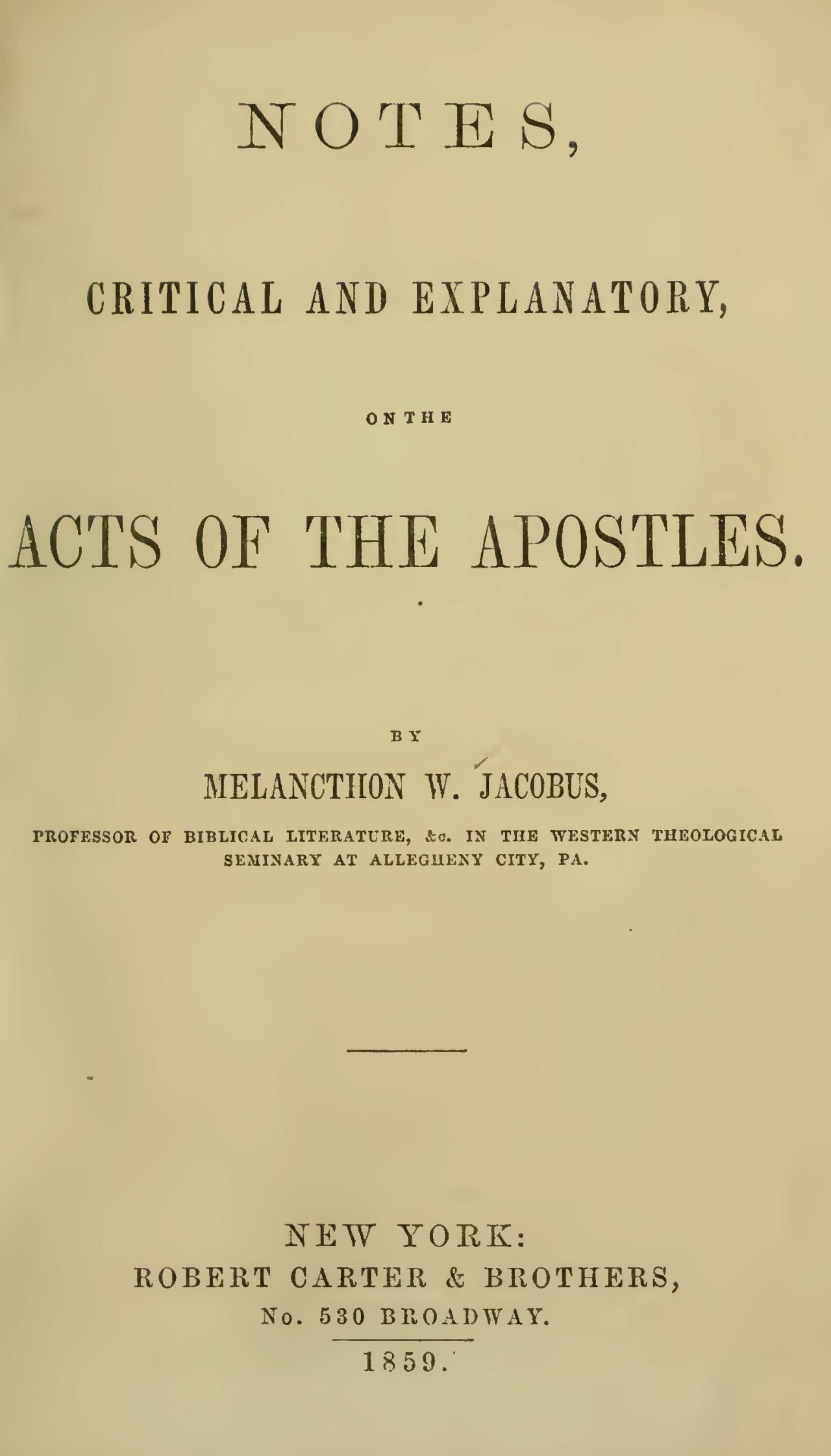 Jacobus, Sr., Melancthon Williams, Notes on Acts Title Page.jpg