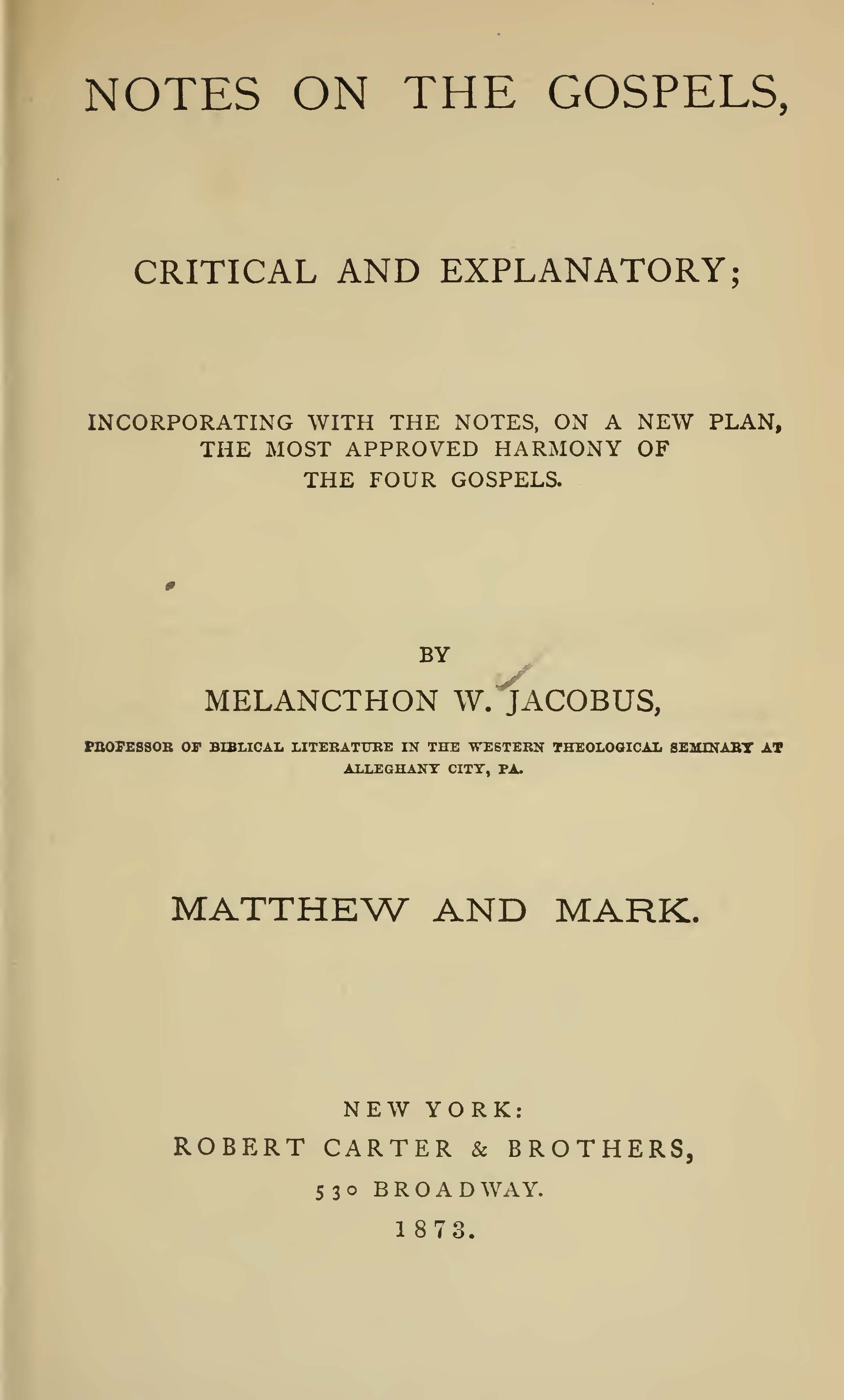 Jacobus, Sr., Melancthon Williams, Notes on Matthew and Mark Title Page.jpg