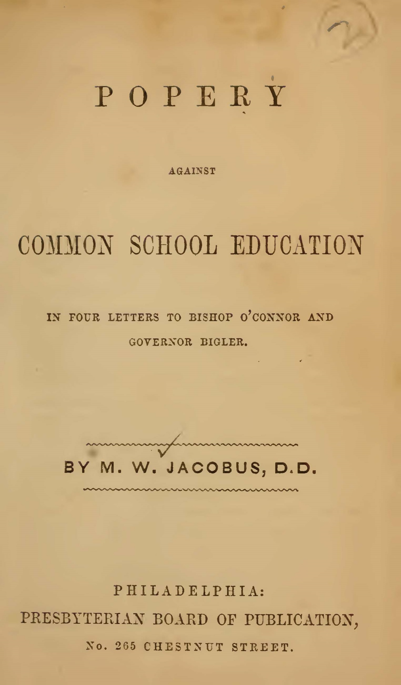 Jacobus, Sr., Melancthon Williams, Popery Against Common School Education Title Page.jpg