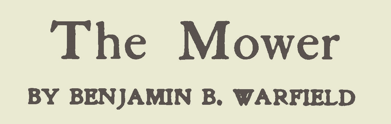 Warfield, Benjamin Breckinridge, The Mower Title Page.jpg