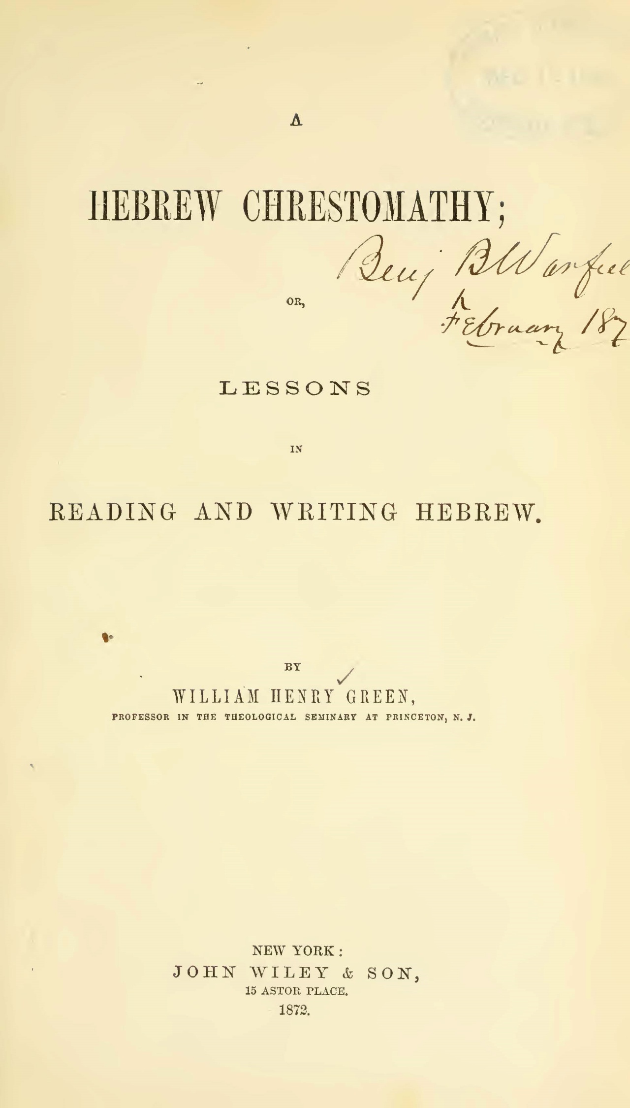 Green, William Henry, A Hebrew Chrestomathy Title Page.jpg