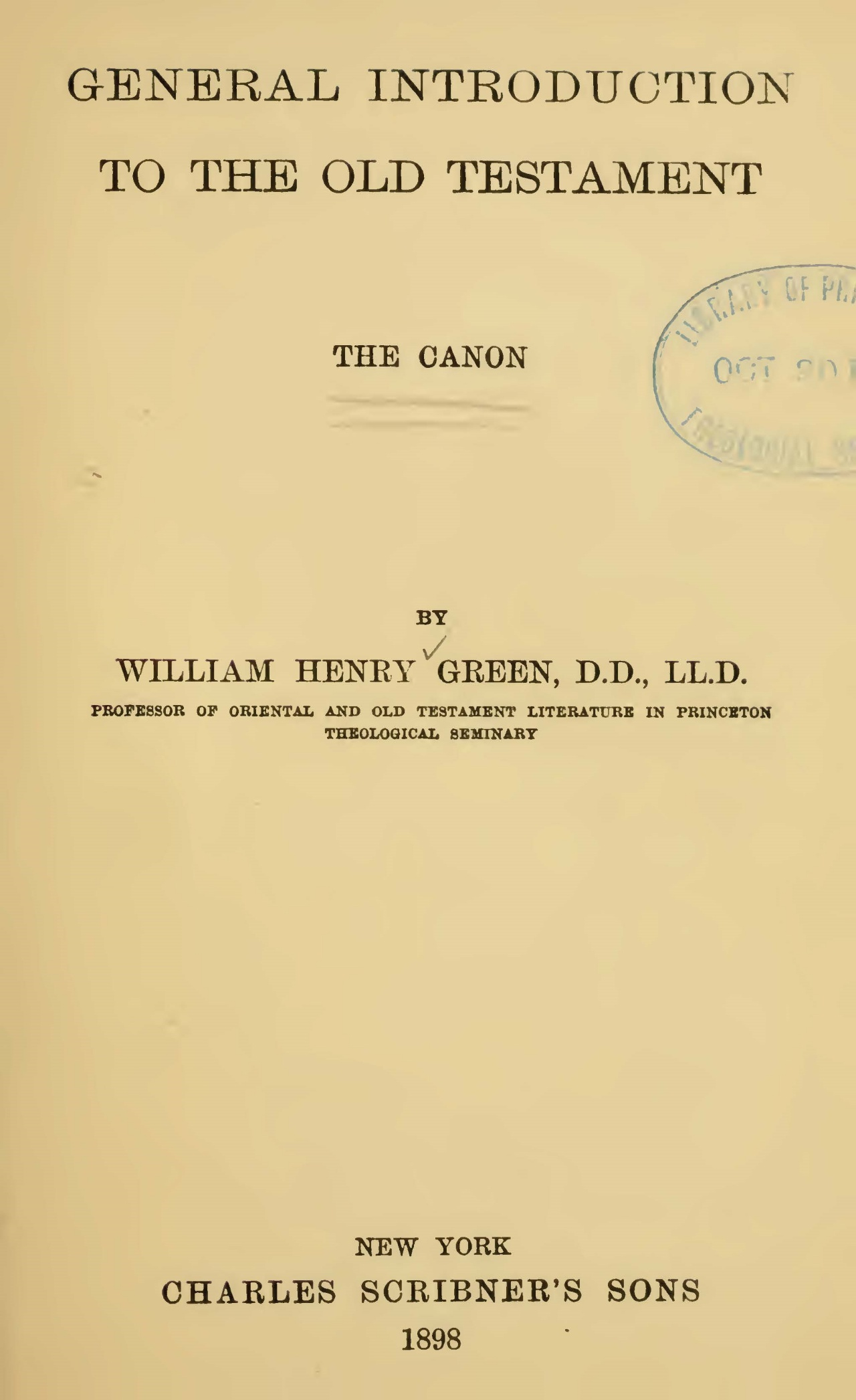 Green, William Henry, General Introduction to the Old Testament The Canon Title Page.jpg