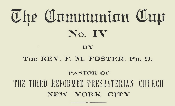 Foster, Finley Milligan, The Communion Cup Title Page.jpg