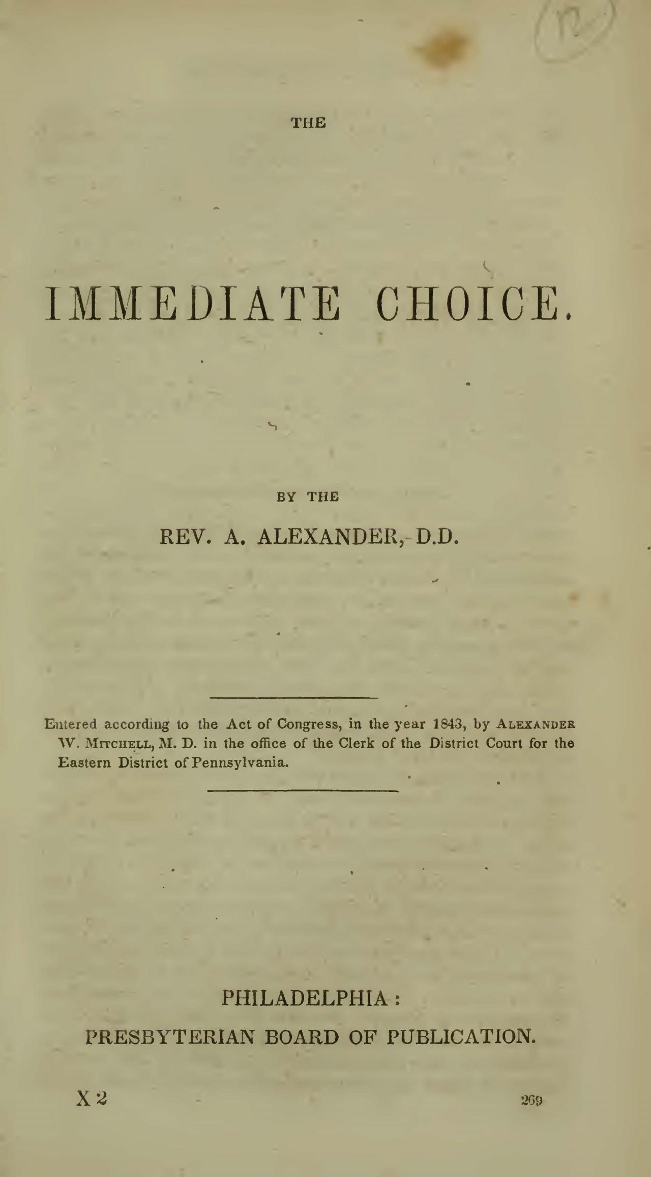 Alexander, Archibald, The Immediate Choice Title Page.jpg