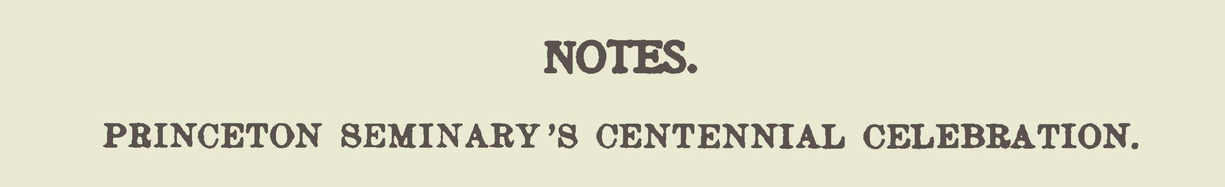 Warfield, Benjamin Breckinridge, Notes on Princeton Seminary Centennial Celebration Title Page.jpg