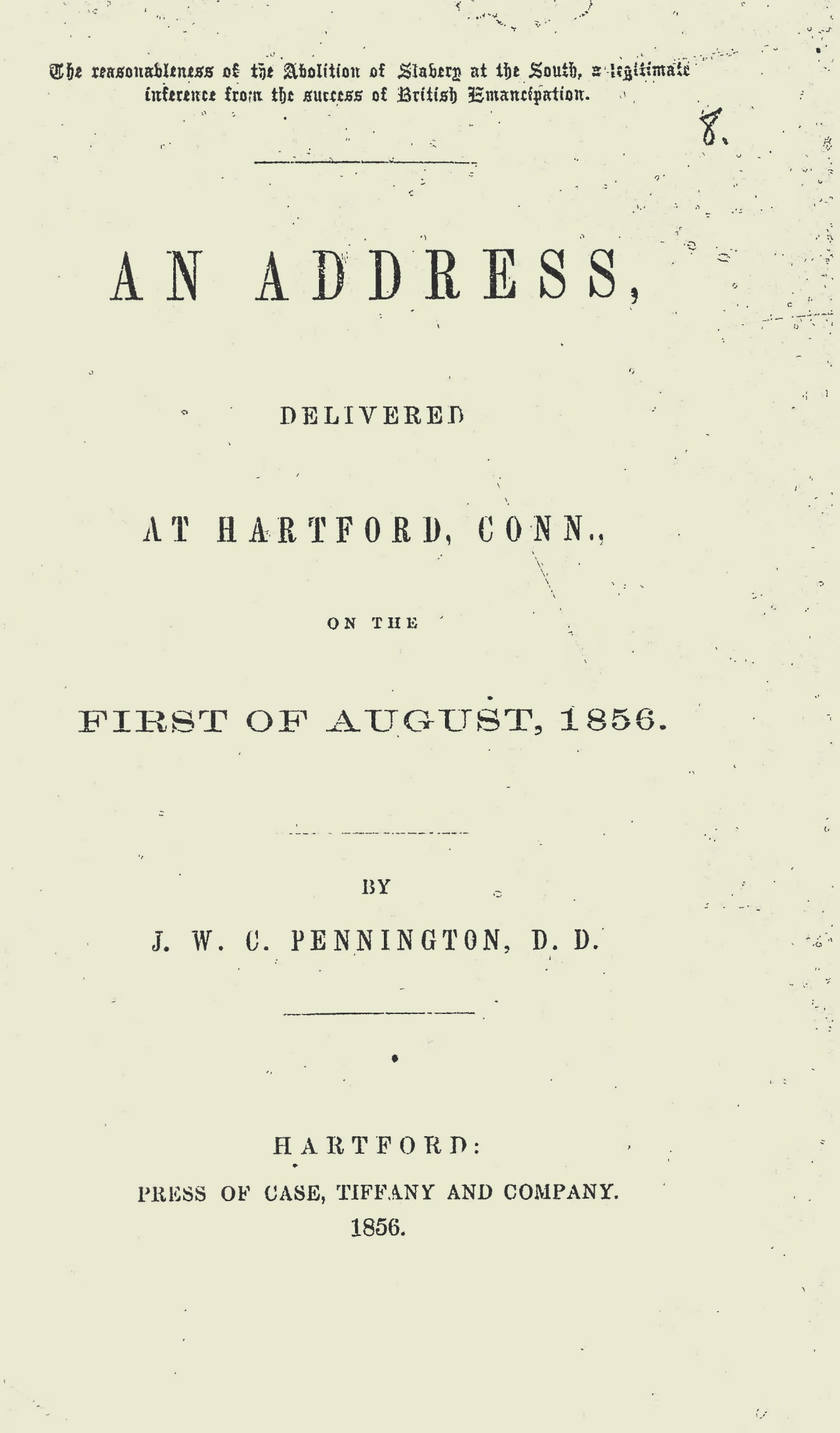 Pennington, James W.C., The Reasonableness of the Abolition of Slavery at the South Title Page.jpg