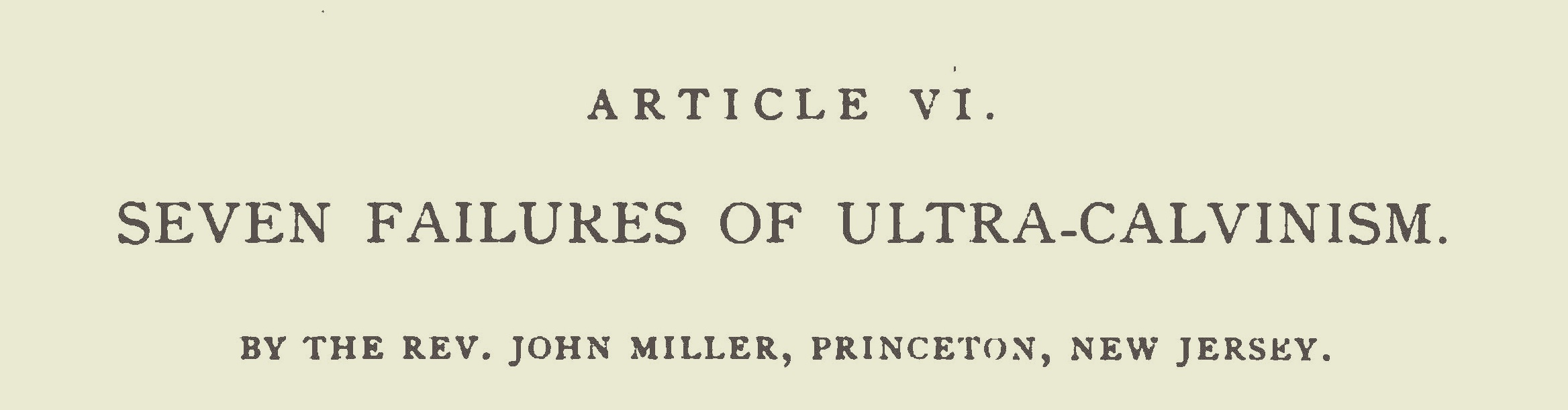 Miller, John, Seven Failures of Ultra-Calvinism Title Page.jpg