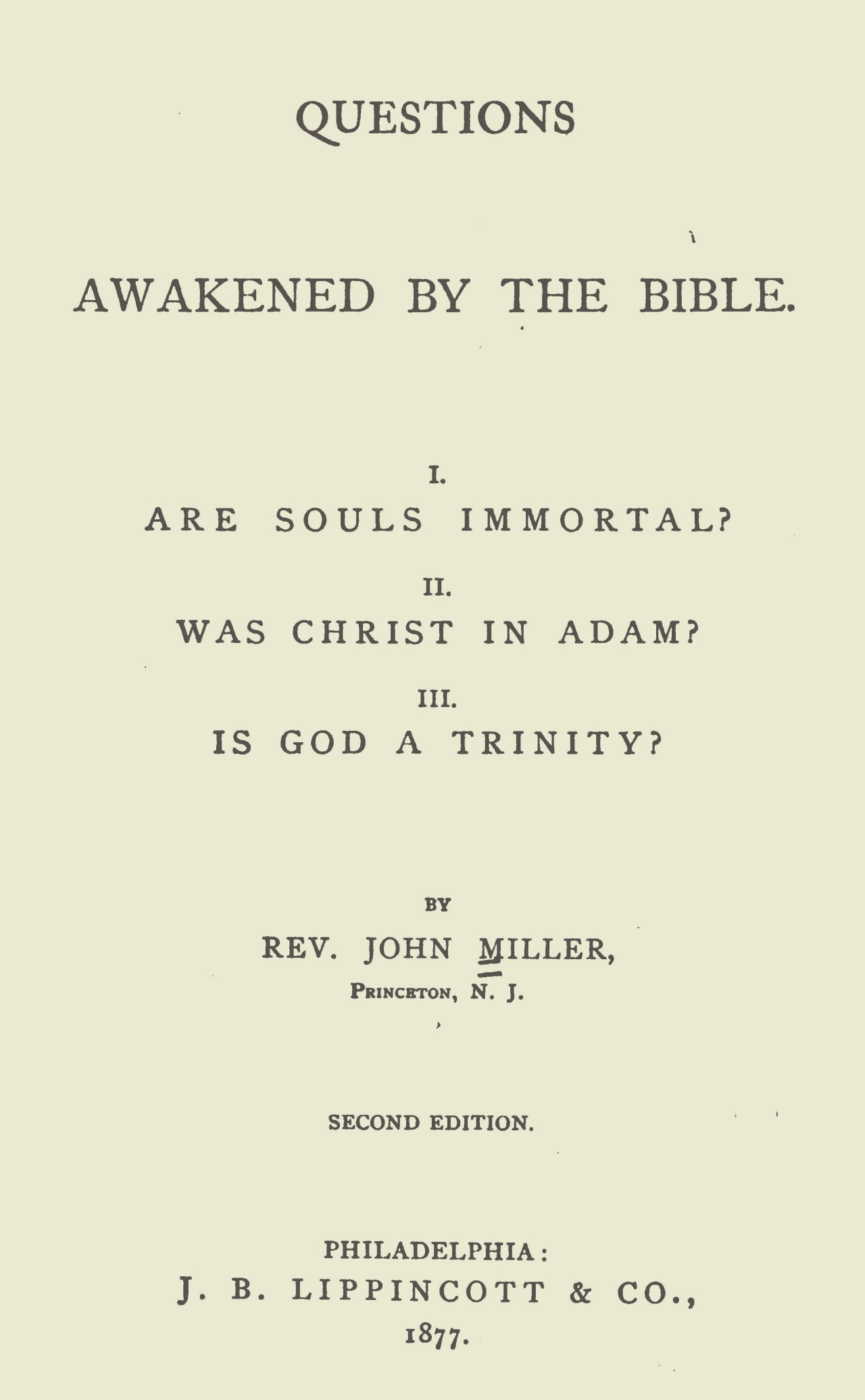 Miller, John, Questions Awakened by the Bible Title Page.jpg