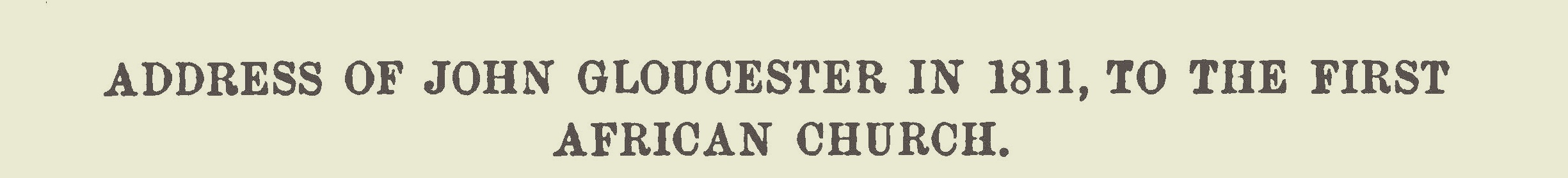 Gloucester, John, Sr., Address to the First African Church Title Page.jpg