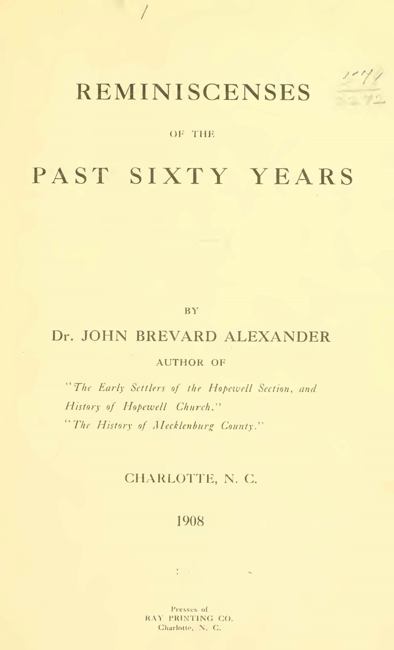 Alexander, Sr., John Brevard, Reminiscences of the Past Sixty Years Title Page.jpg